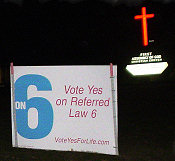 In South Dakota many homes and business marked themselves as standing for death or LIFE with these signs